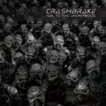 Crashbrake: Hail To The Anonymous