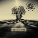 "Par Avion ""Better Days"""